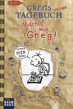 Gregs Tagebuch - Mach's wie Greg! - Jeff Kinney  [Taschenbuch]