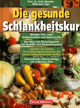 Die gesunde Schlankheitskur - Erich Menden