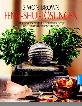 Feng Shui-Lösungen - Simon Brown
