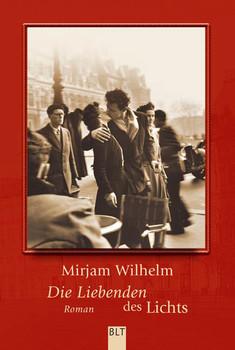 Die Liebenden des Lichts - Mirjam Wilhelm