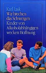 Wir brechen das Schweigen - Karl Lask