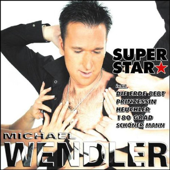 Michael Wendler - Superstar