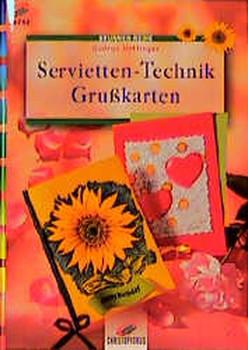 Brunnen-Reihe, Servietten-Technik, Grußkarten - Gudrun Hettinger