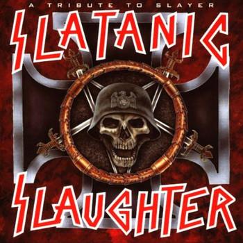 Various - ++Slatanic Slaughter I-a Tribu