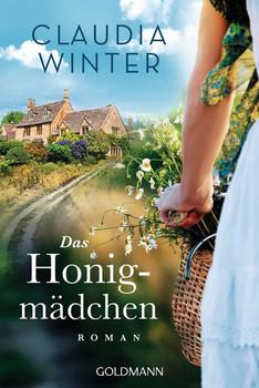 Das Honigmädchen. Roman - Claudia Winter  [Taschenbuch]