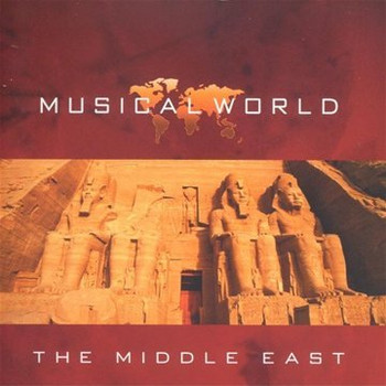 Musical World-Middle East - Musical World-Middle East