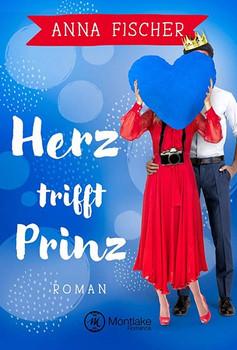 Herz trifft Prinz - Anna Fischer  [Taschenbuch]