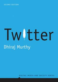 Twitter - Dhiraj Murthy  [Taschenbuch]