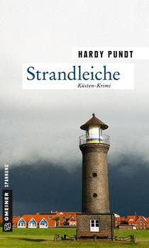 Strandleiche. Kriminalroman - Hardy Pundt  [Taschenbuch]