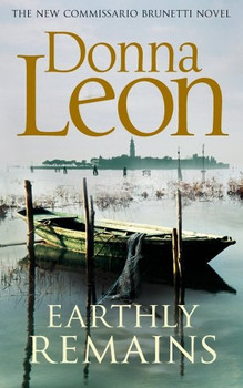 Earthly Remains - Donna Leon [Paperback]