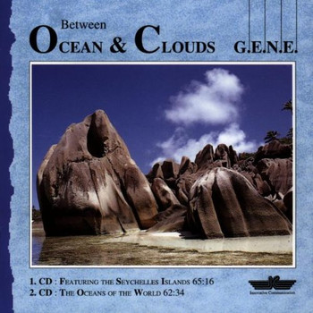 G.E.N.E. - Between Ocean & Clouds