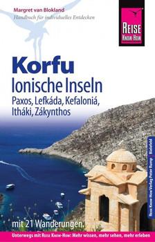 Reise Know-How Reiseführer Korfu, Ionische Inseln (mit 21 Wanderungen) Paxos, Lefkáda, Kefaloniá, Itháki, Zákynthos - Margret van Blokland  [Taschenbuch]