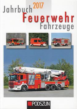 Jahrbuch Feuerwehrfahrzeuge 2017 - Jochen Thorns [Taschenbuch]