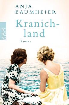 Kranichland - Anja Baumheier  [Taschenbuch]