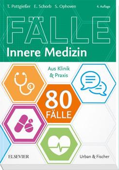 80 Fälle Innere Medizin. Aus Klinik und Praxis - Torben Pottgießer  [Taschenbuch]