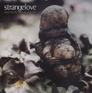 Strangelove - Time for Rest of Your Life