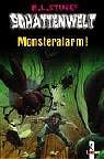 Schattenwelt. Monsteralarm! - Robert L. Stine