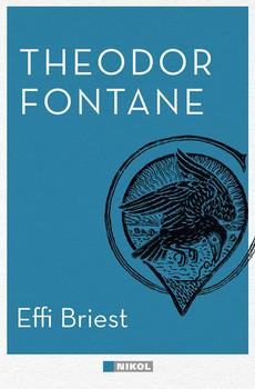 Effi Briest - Theodor Fontane  [Gebundene Ausgabe]