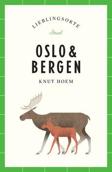 Oslo und Bergen – Lieblingsorte - Knut Hoem  [Taschenbuch]