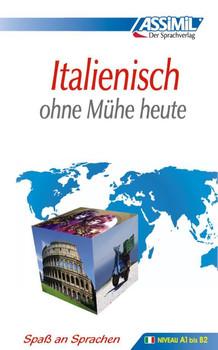 ASSiMiL Selbstlernkurs für Deutsche: Assimil. Italienisch ohne Mühe heute. Lehrbuch mit 450 Seiten, 105 Lektionen, 240 Übungen + Lösungen - Giovanna Galdo; Ena Marchi