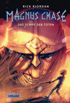 Magnus Chase 3: Das Schiff der Toten - Rick Riordan  [Gebundene Ausgabe]