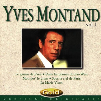 Yves Montand - Yves Montand Vol. 1