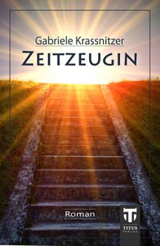 Zeitzeugin - Krassnitzer, Gabriele