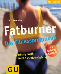 Fatburner, Das Fitnessprogramm - Jennifer Wade