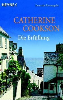 Die Erfüllung. - Catherine Cookson