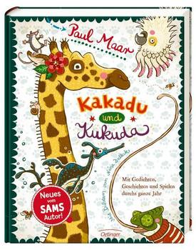 Kakadu und Kukuda: Mit Gedichten, Geschichten und Spielen durchs ganze Jahr - Paul Maar [Gebundene Ausgabe]
