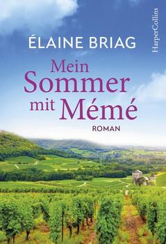 Mein Sommer mit Mémé - Elaine Briag  [Taschenbuch]