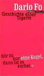 Geschichte einer Tigerin. - Dario Fo