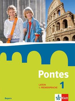 Pontes / Schülerbuch 1. Ab Klasse 5. Ausgabe Bayern ab 2017 [Gebundene Ausgabe]