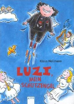 Luzi, mein Schutzengel - Klaus Heilmann