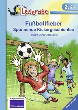 Fußballfieber. Spannende Kickergeschichten - Fabian Lenk  [Gebundene Ausgabe]