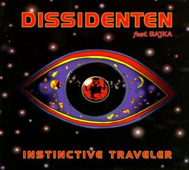 Dissidenten - Instinctive Traveler