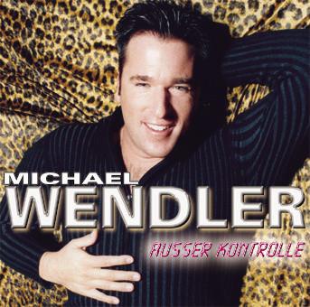 Michael Wendler - Ausser Kontrolle