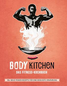 Body Kitchen 3 – Das Fitness Kochbuch. 90+ neue Power-Rezepte für eine bewusste Ernährung - Flavio Simonetti  [Gebundene Ausgabe]