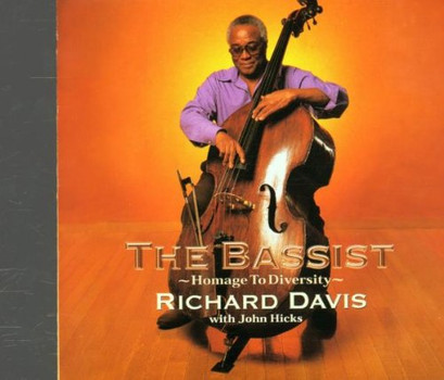 Richard Davis - The Bassist
