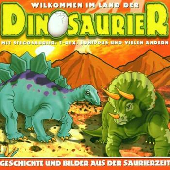Various - Willkommen im Land der Dinosaurier