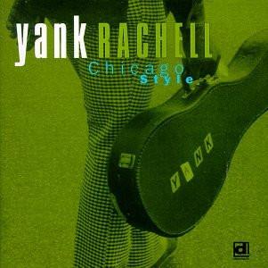 Yank Rachell - Chicago Style