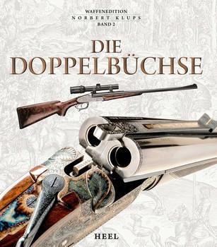 Die Doppelbüchse - Norbert Klups  [Gebundene Ausgabe]