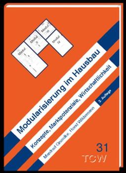 Modularisierung im Hausbau. Studie - Manfred Grundke [Gebundene Ausgabe]