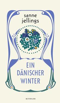 Ein dänischer Winter - Sanne Jellings  [Gebundene Ausgabe]