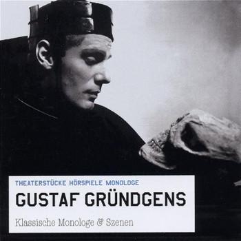 Gustaf Gründgens - Klassische Monologe