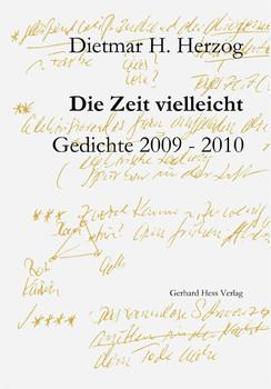 Die Zeit vielleicht - Herzog, Dietmar H.