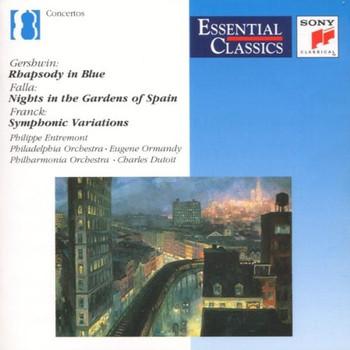 P. Entremont - Essential Classics - Klavierkonzerte von Gershwin, Falla, Franck und Faure