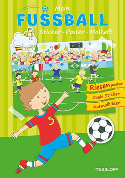 Mein Sticker Poster Malheft Fußball Riesenposter Coole Sticker