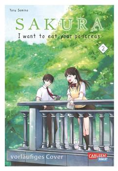 Sakura - I want to eat your pancreas 2 [Taschenbuch]