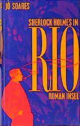Sherlock Holmes in Rio - Jo Soares